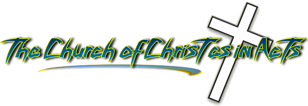 The Church of Christ As In Acts